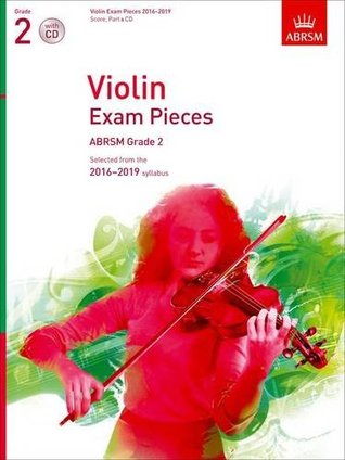 Violin Exam Pieces 2016-2019, ABRSM Grade 2, Score, Part & CD: Selected from the 2016-2019 syllabus