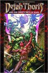 Dejah Thoris and the Green Men of Mars Volume 3: Red Trigger