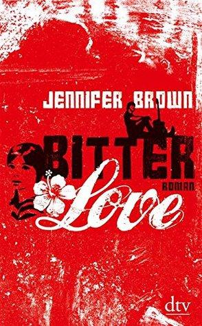 Bitter Love: Roman