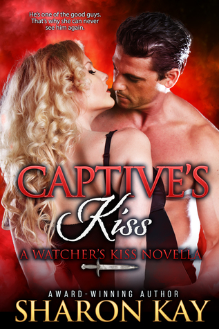 Captive's Kiss by Sharon  Kay