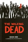 The Walking Dead, Book One (The Walking Dead #1-12)