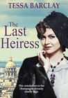 The Last Heiress (The Champagne Dynasty Family Saga Book 3)