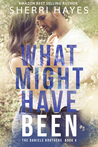 What Might Have Been by Sherri Hayes