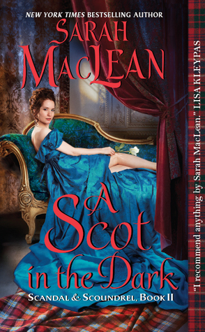 A Scot in the Dark(Scandal & Scoundrel 2)