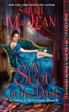 A Scot in the Dark by Sarah MacLean