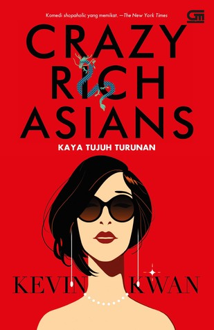 Crazy Rich Asians - Kaya Tujuh Turunan
