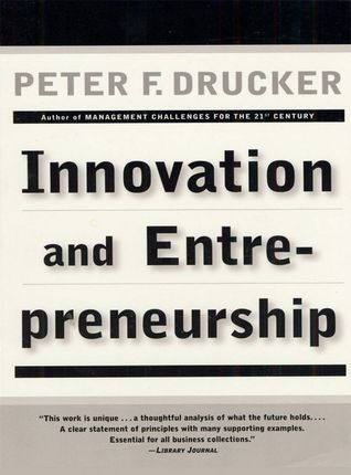 Ebook Innovation and Entrepreneurship: Practice and Principles by Peter F. Drucker DOC!