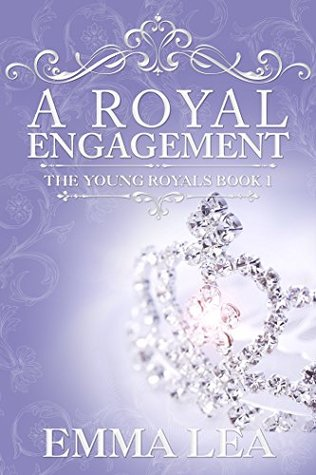 A Royal Engagement (The Young Royals #1)