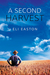 A Second Harvest (Men of La...