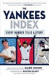Yankees Index: Every Number Tells a Story (Numbers Don't Lie)
