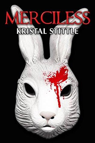 Merciless by Kristal Stittle