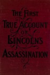 The Escape and Suicide of John Wilkes Booth by Finis L. Bates