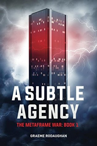 A Subtle Agency by Graeme Rodaughan