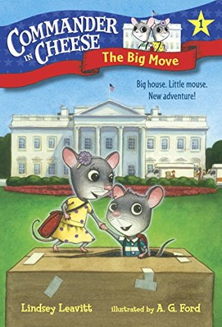 The Big Move (Commander in Cheese, #1)