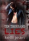 Ten Thousand Lies (Ten Thousand, #2)