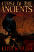 Curse of the Ancients (Son of Earp, #1) by Chuck Buda