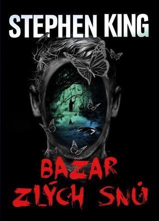 Bazar zlých snů by Stephen King