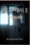 Hallowmas II: Black Springs Abbey (Hallowmas, #2)