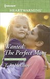 Wanted: The Perfect Mom (Home to Bear Meadows)