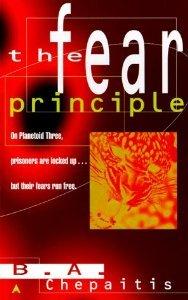 The Fear Principle by B.A. Chepaitis