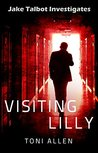 Visiting Lilly (Jake Talbot Investigates, #1)