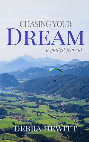 Chasing Your Dream: a guided journal