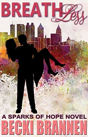 Breathless (Sparks of Hope Book 1)