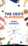 The CEO's Playbook by Nora Ganescu