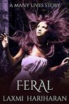 Feral (Many Lives Book 1)
