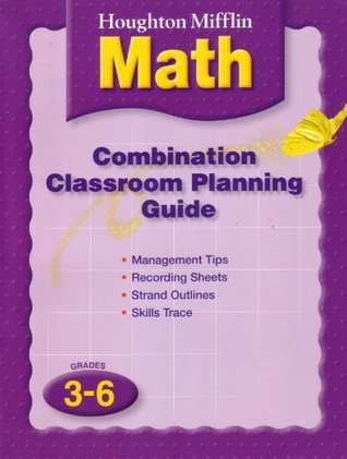 Houghton Mifflin Mathmatics: Combination Class Level 3-6