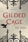 Gilded Cage (Dark Gifts, #1)