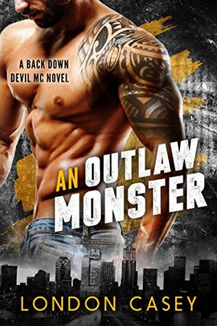 An Outlaw Monster by London Casey