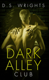 Download Dark Alley: Club (Dark Alley, #2; Dark Alley Season, #1.2)