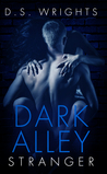 Dark Alley: Stranger (Dark Alley, #1)