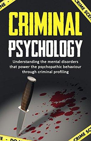 understanding a criminal