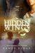 Hidden Wings Box Set - Books 1-4 with Novella by Cameo Renae