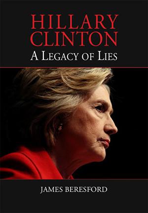Hillary Clinton: A Legacy of Lies