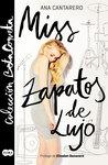 Miss zapatos de lujo by Ana Cantarero