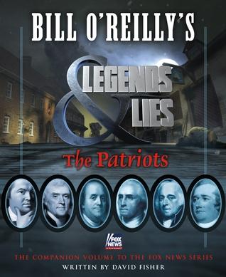 The Patriots - Bill O'Reilly - Bill O'Reilly