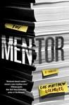 The Mentor by Lee Matthew Goldberg