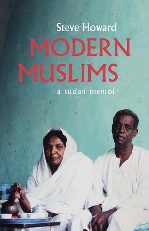 Modern Muslims: A Sudan Memoir