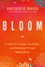 Bloom: A Tale of Courage, S...