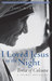I Loved Jesus in the Night:...