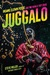 Juggalo: Insane Clown Posse and the World They Made