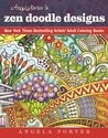 Angela Porter's Zen Doodle Designs (New York Times Bestselling Artists' Adult Coloring Books)