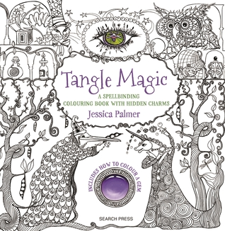 Tangle Magic: A spellbinding colouring book with hidden charms