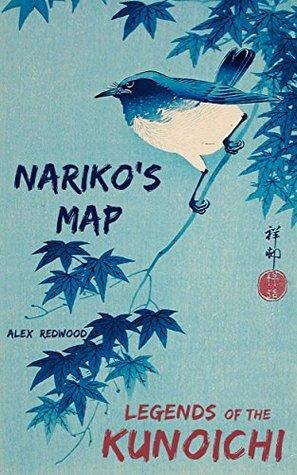 Nariko's Map (Legends of the Kunoichi Book 1)