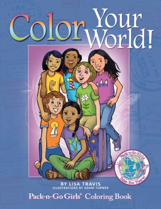 Color Your World Pack N Go Girls Coloring Book By Lisa Travis
