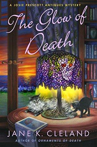 The Glow of Death(Josie Prescott Antiques Mystery 11)