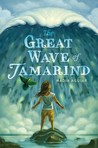 The Great Wave of Tamarind by Nadia Aguiar